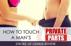 How to arouse a man sexually by touch