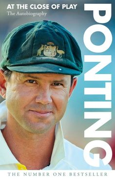 """Read """"Ponting At the Close of Play"""" by Ricky Ponting available from Rakuten Kobo. The number 1 bestseller in paperback. One of the greatest cricketers of all time, Ricky Ponting boasts more records than. Books To Buy, Books To Read, Ricky Ponting, Cricket Sport, Rick Y, Number One, Gorgeous Men, Best Sellers, Closer"""