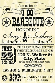 Rehearsal dinner -Bachelor Bachelorette BBQ Party Invitation. this would be fun to do so your bridesmaids and his grooms men could get to know each other before the big day!