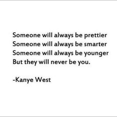 Wise words by Kanye