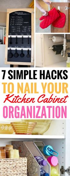 7 Simple Kitchen Cabinet Organization Hacks Proven To Work - Honestly, really great ways to organize your kitchen cabinets! From hooks to repurposing sink caddies, it has it all! LOVE these kitchen hacks!