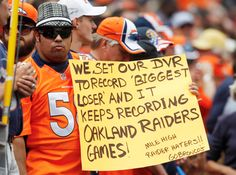 oakland raiders jokes | The 100 Best Fan Signs Ever | Bleacher Report