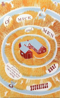 Of Mice and Men by John Steinbeck http://thepenguinclassics.tumblr.com/post/80673246772/east-of-eden-of-mice-and-men-the-grapes-of-wrath