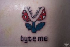byte me from Mario! Full Body Tattoo, Get A Tattoo, Body Tattoos, Video Game Tattoos, Tattoo Videos, Clever Tattoos, Plant Tattoo, Gaming Tattoo, Tattoo Parlors