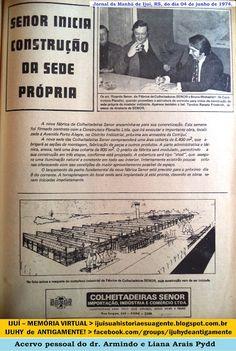 IJUÍ - RS - Memória Virtual: A fábrica das colheitadeiras Senor - oriúnda da Ar...