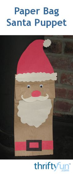 This is a guide about making a paper bag Santa puppet. Making paper bag puppets is a fun activity for you and the kids to work on.