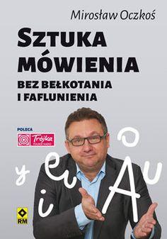Sztuka mówienia bez bełkotania i faflunienia - Oczkoś Mirosław | Książka w Sklepie EMPIK.COM