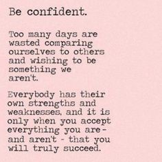 So true and I have regained my confidence.... down to a 14 and still moving. Dealing with my ailments, but going to the gym with my boys keeps me motivated to keep going even if it is just to walk on the treadmill.
