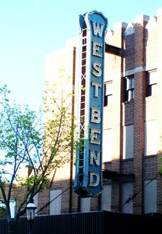 The iconic sign of West Bend, Wisconsin. (Theatre closed circa Theatre seats located at my house circa Home town, grade. West Bend Wisconsin, Go West, Home Again, Store Fronts, Willis Tower, Wonderful Places, Theatre, Places To Visit, Sign