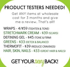 Looking for product testers! #itworks