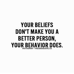 behavior says it all.