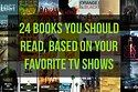 **The ultimate television show–based book recommendation guide.**