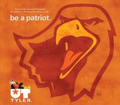 Be a Patriot - UT Tyler Poster