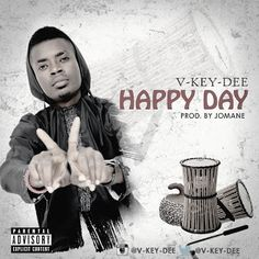 FRESH MUSIC : V Key-Dee  Happy day (prod. by Jomane)   Whatsapp / Call 2349034421467 or 2348063807769 For Lovablevibes Music Promotion   Victor Duru popularly known as V-key-Dee was Born in Lagos hails from imo State. The unsigned recording act started singing from a very tender age and recently decided to find a career from his childhood hobby. The 23 year old singer is set to take center stage as an artiste driving his music on wheels of purpose while strutting heels of sound lyrical and…