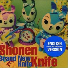 Shonen Knife - Brand New Knife