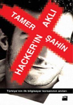 hackerin akli - tamer sahin - dogan kitap  http://www.idefix.com/kitap/hackerin-akli-tamer-sahin/tanim.asp