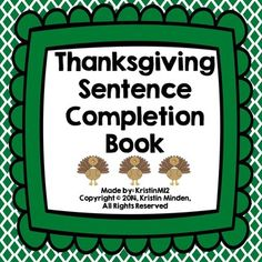 This+product+contains+the+following:-pages+3-13:+Thanksgiving+sentence+completion+book+(color)-pages+14-17:+color+squares+to+go+in+book+with+pictures+or+words-some+blank+squares+are+also+included+(I+suggest+laminating+the+squares+and+Velcro+into+the+book+to+make+it+interactive+for+your+students)-pages+18-28:+Thanksgiving+sentence+completion+book+(B&W)-pages+29-32:+B&W+squares+to+go+in+book+with+pictures+or+words-some+blank+squares+are+also+included+(I+suggest+laminating+the+squares+a...