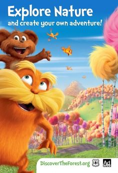 The Lorax, love this movie!
