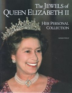 The Jewels of Queen Elizabeth II: Her Personal Collection: Leslie Field. Or rather, a small part of her jewel box put on display. They get the fringe tiara worn at her wedding wrong, but that's a common mistake.