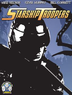 Poster I designed for Starship Troopers... now available on #RiffTrax! http://www.rifftrax.com/riff/starship-troopers