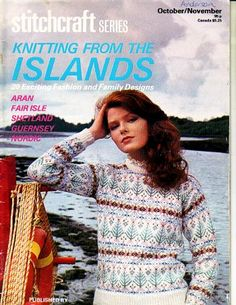 Knitting from the islands, stitchcraft 20 exciting fashion and family designs, aran, fair isle, nordic, etc