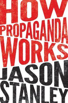 How Propaganda Works design Chris Ferrante