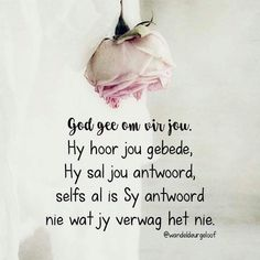 Teach Me To Pray, Lekker Dag, Qoutes, Life Quotes, Afrikaans Quotes, Religious Quotes, God Is Good, Positive Thoughts, Christian Quotes
