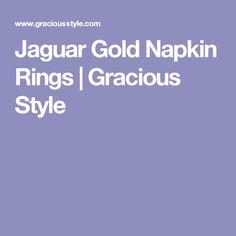 Jaguar Gold Napkin Rings | Gracious Style