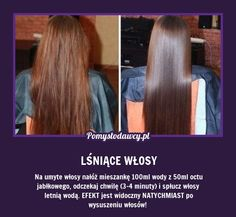 EKSPRESOWY TRIK NA PIĘKNIE LŚNIĄCE WŁOSY! Beauty Care, Diy Beauty, Beauty Hacks, Natural Cosmetics, Love Hair, Hair Hacks, Hair Goals, Skin Care Tips, Health And Beauty