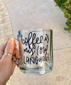 Coffee Is My Love Language Mug / Coffee Aesthetic Tiffany Tattoo, Clear Coffee Mugs, Amazon Box, Mug Press, Love Languages, Cute Mugs, Crafty Projects, White Vinyl, Vinyl Lettering