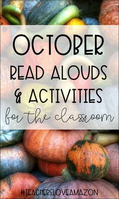 October Read Alouds & Activities for the Classroom! From TeachersLoveAmazon!