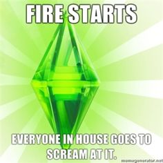 Ah, the logic of the Sims.