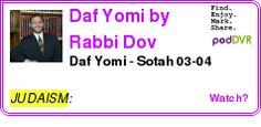 #JUDAISM #PODCAST  Daf Yomi by Rabbi Dov Linzer, Rosh HaYeshiva and Dean, Yeshivat Chovevei Torah Rabbinical School    Daf Yomi - Sotah 03-04    LISTEN...  http://podDVR.COM/?c=fe21845f-197a-c9c2-4dca-14be4403f2c0