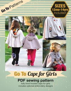 Darling!  Cape sewing pattern for girls 12 mo — 14 yrs. cape, cape, cape !