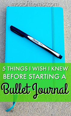 I wish I knew these five things before I started my Bullet Journal!