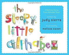 The Sleepy Little Alphabet: A Bedtime Story from Alphabet Town by Judy Sierra http://www.amazon.com/dp/0375840028/ref=cm_sw_r_pi_dp_sdYJub02ZWZZP  #perry