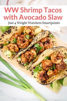These easy shrimp tacos with cabbage slaw come together in less than 20 minutes and taste better than any restaurant. A delicious gluten free lunch or dinner, this healthy recipe from Slender Kitchen has 4 Weight Watchers Freestyle SmartPoints. Weight Watchers Shrimp, Weight Watchers Lunches, Weight Watchers Meal Plans, Weight Watcher Dinners, Weight Watcher Recipes Easy, Weight Watchers Recipes With Smartpoints, Ww Recipes, Seafood Recipes, Cooking Recipes