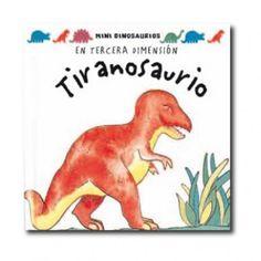 """""""Tiranosaurio"""" (David Hawcock). Editorial: Océano. Edad recomendada: A partir de 3 años."""
