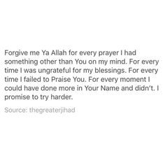 Forgive me 😭💗 In shaa Allah Allah Quotes, Muslim Quotes, Quran Quotes, Religious Quotes, Faith Quotes, Words Quotes, Life Quotes, Wisdom Quotes, Quotes Quotes