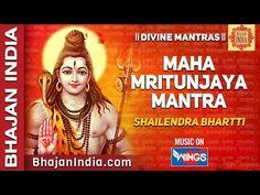 Om Trayambakam Yajamahe - Shiv Maha Mrityunjaya Mantra by Shailendra Bhartti - YouTube