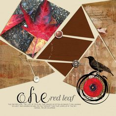 One Red Leaf - A digital scrapbook page by Diane.  The digital scrapbooking…