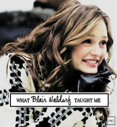 What Blair Waldorf Taught Me | Progression By Design