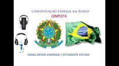 CONSTITUIÇÃO FEDERAL DE 1988 EM ÁUDIO - COMPLETA - 2015