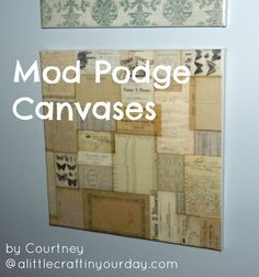 Mod Podge Canvases