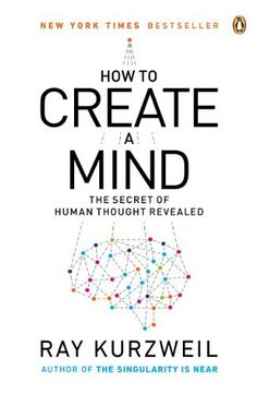 How to Create a Mind: The Secret of Human Thought Revealed by Ray Kurzweil, http://www.amazon.com/dp/B007V65UUG/ref=cm_sw_r_pi_dp_q9gRsb0CHE9WH