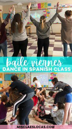 Baile viernes! Dance in Spanish class - Mis Clases Locas