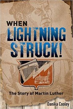 Amazon.com: When Lightning Struck!: The Story of Martin Luther (9781506405834): Danika Cooley: Books Homeschool High School, Homeschool Curriculum, Homeschooling, This Is A Book, The Book, Reformation Day, 5 Solas, High School Years, Sunday School