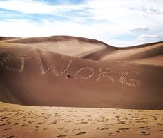 After he wrote it in the sand dune (in Colorado, USA) 3 people asked about it  2 were looking it up on their phone! Good job wharris2075!