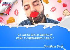 Chi ha detto che la #dieta dello scapolo di cui parla lo scrittore iralndese Jonathan Swift non è adatta a chi è #intollerante al #lattosio? Grazie a #Lactease anche chi è intollerante può gustare il #formaggio che preferisce :-) Buon #lunedì a tutti amici di #LacteaseQuotes!