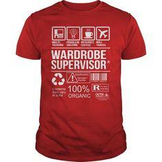 Awesome Tee Shirt Wardrobe Supervisor T-Shirts, Hoodies, Sweatshirts, Tee Shirts (22.99$ ==► Shopping Now!)